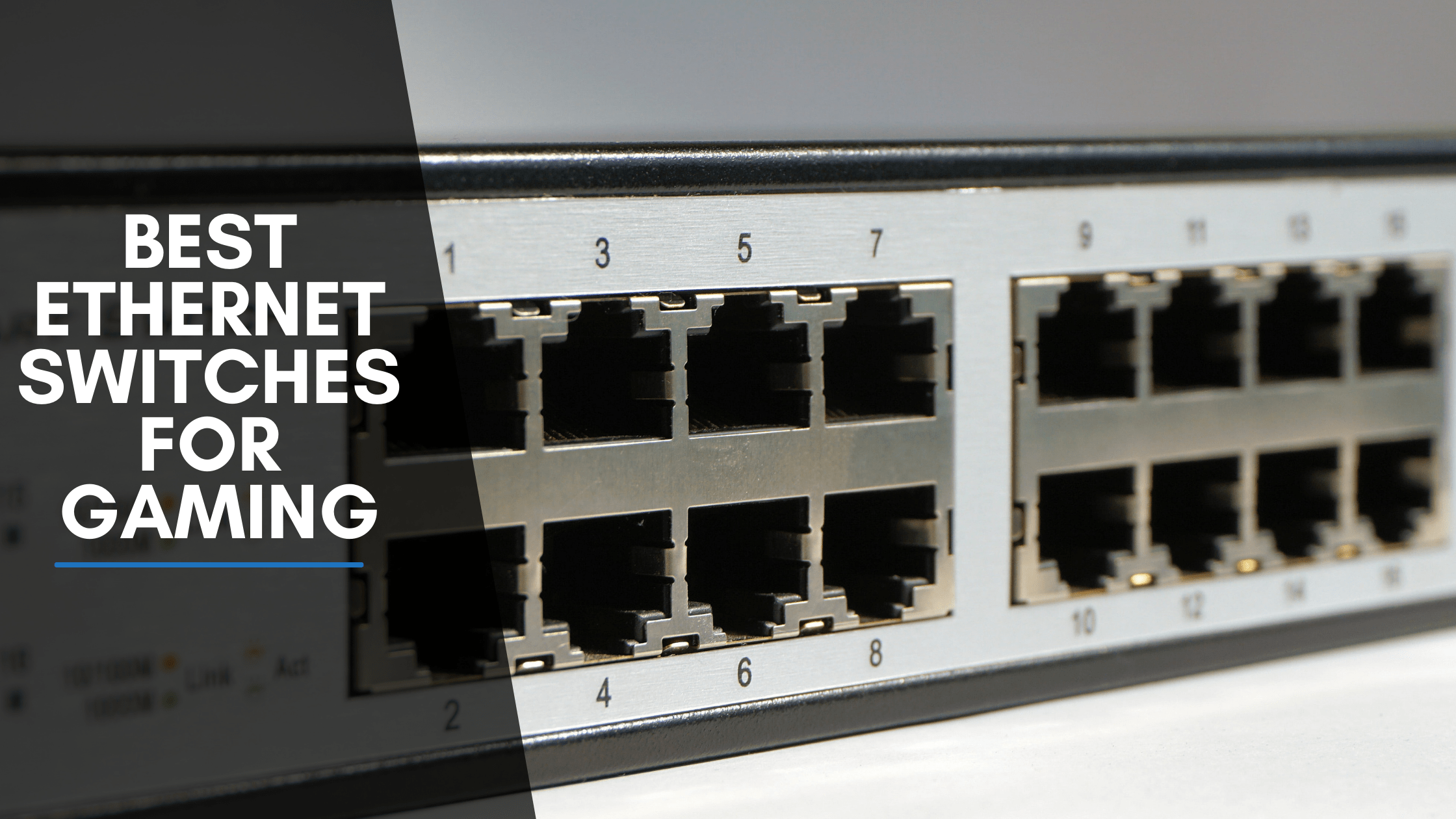 10 Best Ethernet Switches For Gaming [year]