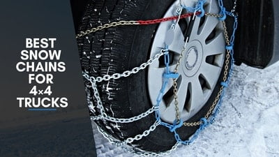 Best Snow Chains For 4×4 Trucks