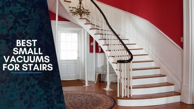 Best Small Vacuums For Stairs